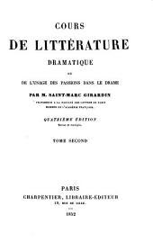 Cours de littérature dramatique ou de l'usage des passions dans le drame: (1852, 428 p.)