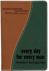 Every Day for Every Man: 365 Readings for Those Engaged in the Battle