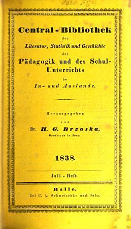 Central Bibliothek f  r Literatur  Statistik und Geschichte der P  dagogik und des Schulunterrichts im In  und Auslande PDF