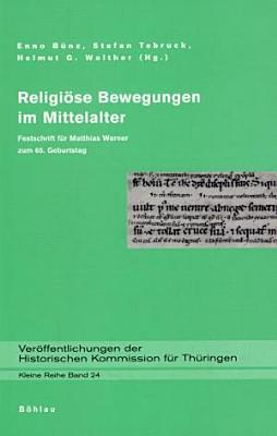 Religi  se Bewegungen im Mittelalter PDF