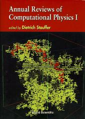 Annual Reviews of Computational Physics I
