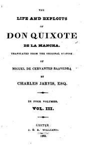 The Life and Exploits of Don Quixote de la Mancha: Volume 3