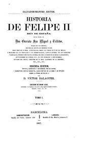 Historia de Felipe II, rey de España: Volumen 1
