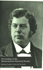 Proceedings of the Massachusetts Historical Society: Volume 52