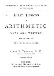 First Lessons in Arithmetic Oral and Written PDF