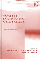 Youth Drinking Cultures