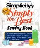 Simplicity s Simply the Best Sewing Book
