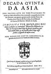 Asia. Dos feitos que os Portugueses fizeram na conquista e descobrimento das terras e mares do Oriente: Volume 2
