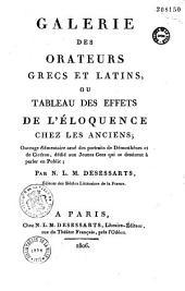 Galerie des orateurs grecs et latins, ou tableau des effets de l'éloquence chez les anciens...
