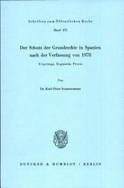 Der Schutz der Grundrechte in Spanien nach der Verfassung von 1978 PDF