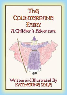 THE COUNTERPANE FAIRY   A children s fantasy tale