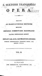 C. Suetonii Tranquilli Opera: Volume 2