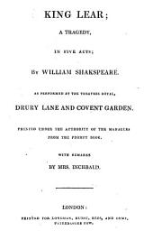 The British Theatre: Or, a Collection of Plays, which are Acted at the Theaters Royal ... : With Biographical and Critical Remarks. King Lear. Cymbeline. Macbeth. Julius Caesar. Antony and Cleopatra, Volume 4