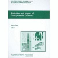 Evolution and Impact of Transposable Elements PDF