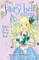 The Fairy Bell Sisters  1  Sylva and the Fairy Ball PDF