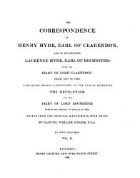 The Correspondence Of Henry Hyde Earl Of Clarendon And Of His Brother Laurence Hyde Earl Of Rochester Book PDF