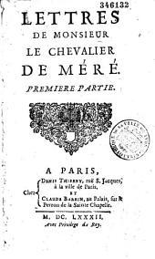 Lettres de Monsieur le chevalier de Méré