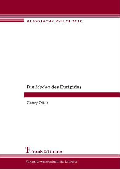 Die Medea des Euripides PDF