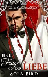 Eine Frage der Liebe: Eine königliche Wandlerhochzeit - Paranormal Fantasy Romanze