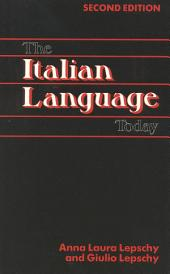 The Italian Language Today: Edition 2