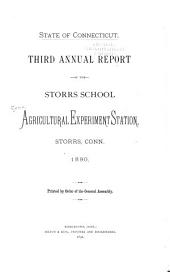 Annual Report of the Storrs School Agricultural Experiment Station, Storrs, Conn: Volume 3