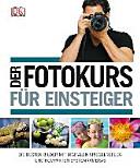 Der Fotokurs f  r Einsteiger PDF