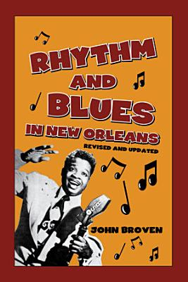 Rhythm and Blues in New Orleans PDF