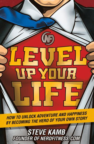 Download Level Up Your Life Book
