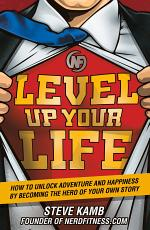Level Up Your Life