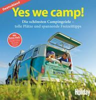 HOLIDAY Reisebuch  Yes we camp  Deutschland PDF