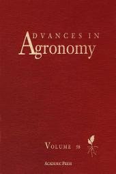 Advances in Agronomy: Volume 58