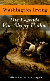 Die Legende Von Sleepy Hollow - Vollständige deutsche Ausgabe