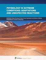 Physiology in Extreme Conditions: Adaptations and Unexpected Reactions
