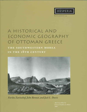 A Historical and Economic Geography of Ottoman Greece  Hesperia Supplement 34  PDF
