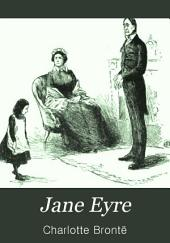 Jane Eyre: Volume 1