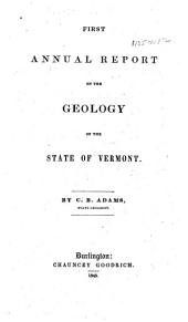First Annual Report on the Geology of the State of Vermont