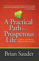 A Practical Path to a Prosperous Life PDF