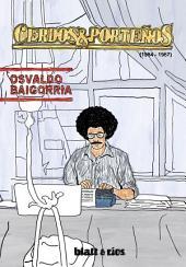 Cerdos & Porteños: (1984-1987)