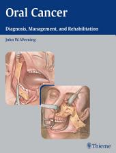 Oral Cancer: Diagnosis, Management, and Rehabilitation