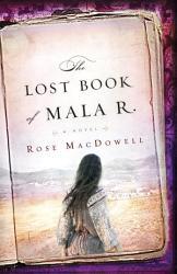 The Lost Book Of Mala R  Book PDF