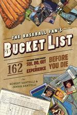 The Baseball Fan's Bucket List