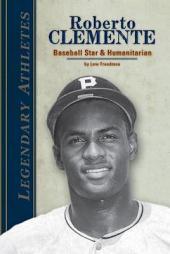 Roberto Clemente: Baseball Star & Humanitarian