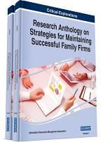 Research Anthology on Strategies for Maintaining Successful Family Firms