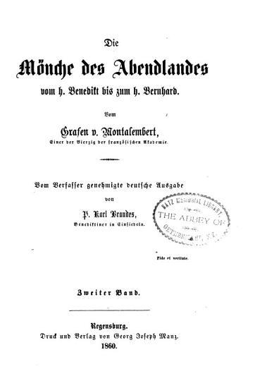 Die M  nche des Abendlandes vom H  Benedikt bis zum H  Bernard PDF