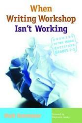 When Writing Workshop Isn T Working Book PDF