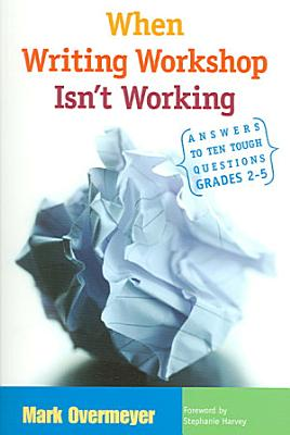 When Writing Workshop Isn t Working