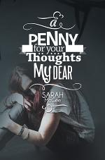 A Penny For Your Thoughts My Dear
