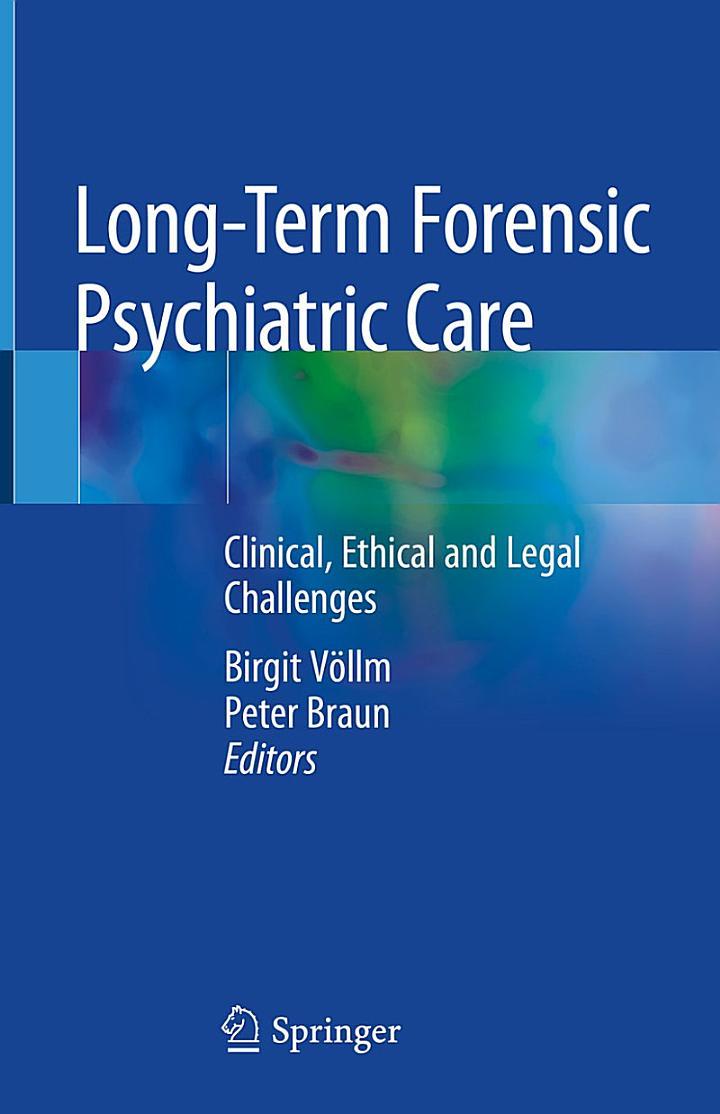 Long-Term Forensic Psychiatric Care