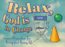 Relax  God Is in Charge Book
