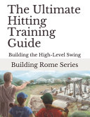 The Ultimate Hitting Training Guide